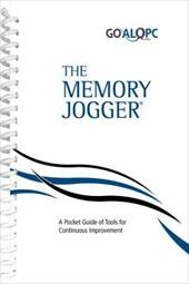 The Memory Jogger: A Pocket Guide of Tools for Continuous Improvement - GOAL/QPC
