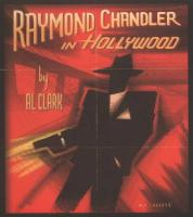 Raymond Chandler in Hollywood