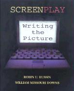 Screenplay: Writing the Picture