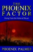The Phoenix Factor: Rising from the Ashes of Abuse