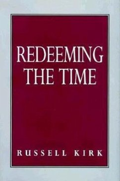 Redeeming the Time - Kirk, Russell