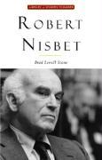 Robert Nisbet: Communitarian Traditionalist