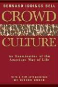 Crowd Culture: An Examination of the American Way of Life