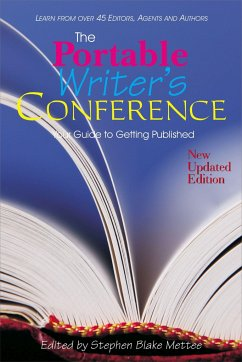 The Portable Writer's Conference: Your Guide to Getting Published - Herausgeber: Mettee, Stephen Blake