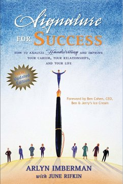 Signature for Success: How to Analyze Handwriting and Improve Your Career, Your Relationships, and Your Life - Imberman, Arlyn J. Rifkin, June