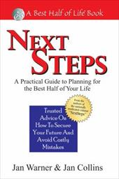 Next Steps: A Practical Guide to Planning for the Best Half of Your Life - Collins, Jan / Warner, Jan