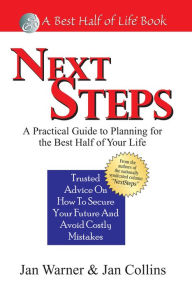 Next Steps: A Practical Guide to Planning for the Best Half of Your Life - Jan Collins