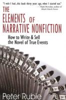 The Elements of Narrative Nonfiction: How to Write and Sell the Novel of True Events