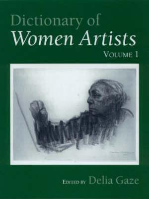 Dictionary of Women Artists - Fitzroy Dearborn Publ