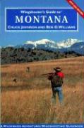 Wingshooter's Guide to Montana: Upland Birds and Waterfowl