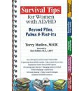 Survival Tips for Women with AD/HD - Terry Matlen