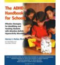 The ADHD Handbook for Schools - Harvey C. Parker
