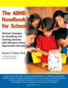 The ADHD Handbook for Schools: Effective Strategies for Identifying and Teaching Students with Attention-Deficit/Hyperactivity Disorder