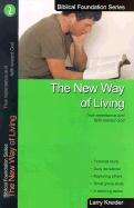 The New Way of Living: True Repentance and Faith Toward God