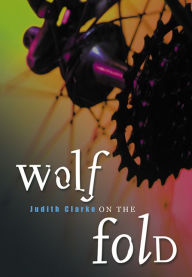 Wolf on the Fold - Judith Clarke