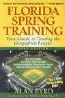 Florida Spring Training, Second Edition: Your Guide to Touring the Grapefruit League