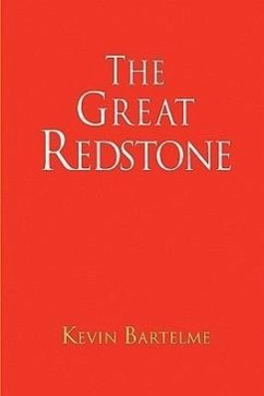 The Great Redstone - Bartelme, Kevin