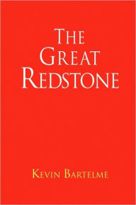 The Great Redstone - Kevin Bartelme