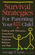 Survival Strategies for Parent