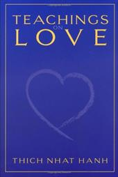 Teachings on Love - Hanh, Thich Nhat / Warren, Mobi / Laity, Annabel