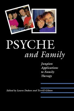 Psyche and Family - Herausgeber: Dodson, Laura S. Gibson, Terrill L.