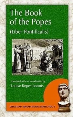 The Book of the Popes (Liber Pontificalis) - Herausgeber: Loomis, Louise Ropes