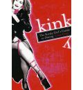 The Kinky Girl's Guide To Dating - Luna Grey