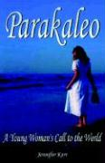 Parakaleo: A Young Woman's Call to the World