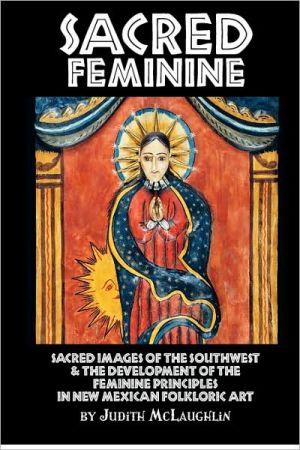 Sacred Feminine - Judith Mclaughlin