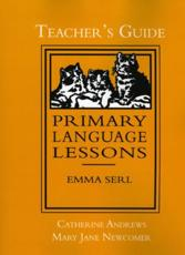 Primary Language Lessons, Teacher's Guide - Catherine Andrews, Mary Jane Newcomer