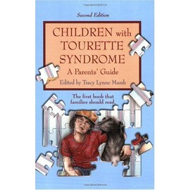 Children With Tourette Syndrome: A Parents' Guide - Tracy Lynne Marsh