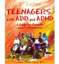 Teenagers with ADD and ADHD - Chris A. Zeigler Dendy