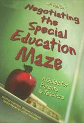 Negotiating the Special Education Maze: A Guide for Parents and Teachers - Anderson, Winifred / Chitwood, Stephen / Hayden, Deidre