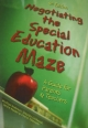 Negotiating the Special Education Maze - Winifred Anderson; Stephen Chitwood; Deidre Hayden; Cherie Takemoto