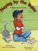 Playing by the Rules: A Story about Autism