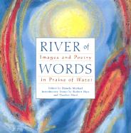River of Words: Images and Poetry in Praise of Water