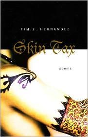 Skin Tax - Tim Z. Hernandez