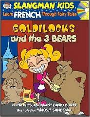 Goldilocks and the 3 Bears: Level 2: Learn French Through Fairy Tales - David Burke, Migs Sandoval (Illustrator)