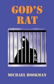 God's Rat - Michael Bookman