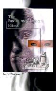 The Smoke and Mirrors Effect