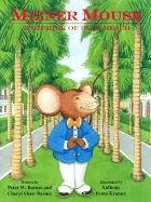 Mizner Mouse: The Pride of Palm Beach