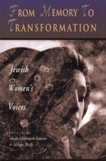 From Memory to Transformation - Sarah Silberstein Swartz