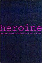 Heroine: A Journal