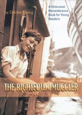 The Righteous Smuggler - Spring, Debbie