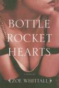 Bottle Rocket Hearts