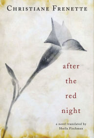 After the Red Night - Christiane Frenette