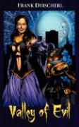 Valley of Evil: A Superhero Novel ( the Wraith Series, Book 2)