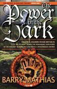 Mathias, Barry: The Power in the Dark