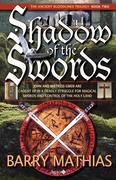 Mathias, Barry: Shadow of the Swords