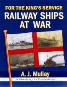 For the King's Service: Railway Ships at War